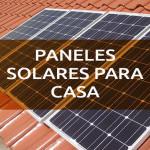 Que-tipo-de-paneles-solares-para-casa-me-convienen