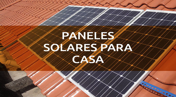 Qu tipo de paneles solares para casa me convienen - Tipos de paneles solares ...