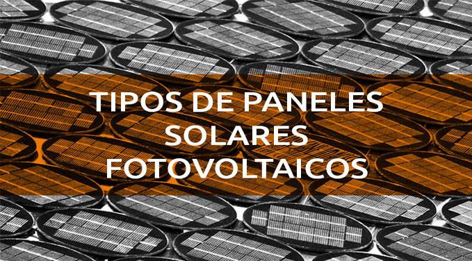 tipos-de-paneles-solares-fotovoltaicos